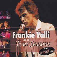 Frankie Valli And The Four Seasons - Live In Chicago 1982 (CD) http://www.stuntwinkel.nl/frankie-valli-and-the-four-seasons-live-in-chicag.html