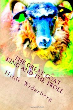 The Great Goat King and the Troll Little Books, Book 1, Troll, Goats, Fairy Tales, King, Amazon, Ms, Animals