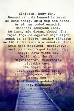 ELHISZEM HOGY FÁJ! NEKEM IS FÁJ!! Great Quotes, Love Quotes, Life Learning, Love Actually, Breakup Quotes, Zodiac Quotes, Powerful Words, Positive Thoughts, Quotations
