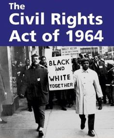 "The Civil Rights Act of 1964 (Pub.L. 88-352, 78 Stat. 241, enacted July 2, 1964) was a landmark piece of legislation in the United States[1] that outlawed major forms of discrimination against racial, ethnic, national and religious minorities, and women.[2] It ended unequal application of voter registration requirements and racial segregation in schools, at the workplace and by facilities that served the general public (""public accommodations"")."
