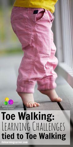 Toe Walking: Doctor Attributes Toe Walking to Signs of Poor Vestibular | ilslearningcorner.com
