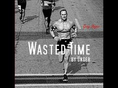 Wasted Time - Rise Above Your Limits