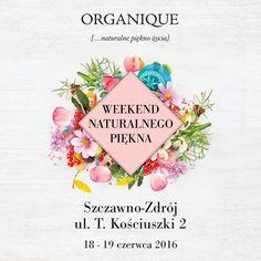ORGANIQUE Weekend Naturalnego Piękna w Szczawnie Zdroju
