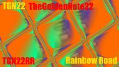 TGN22 Remix Revoultion: Rainbow Road
