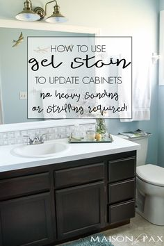 DIY Gel Stain Cabinets (No heavy sanding or stripping! Maison de Pax DIY Gel Stain Cabinets (No heavy sanding or stripping! Maison de Pax Maxine Blazi mblazi Bathroom Ideas How to […] cabinet makeover Bathrooms Remodel, Blue Cabinets, Diy Bathroom, Cabinet Stain Colors, Staining Cabinets, Diy Cabinets, Bathroom Redo, Painting Bathroom, Trendy Bathroom