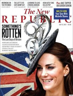 Photoshopped image of Kate wearing a British smile on the cover of the July 12, 2012 issue of The New Republic
