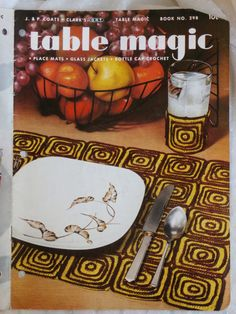 Table Magic Coats and Clark's Book No. 298 Place Mats Glass Jackets Bottle Cap Crochet by MendozamVintage on Etsy