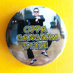 Oppa Gangnam Style -  Pinback Badges / Button by instantawesome on Etsy, $1.75