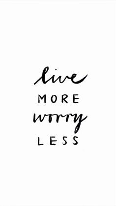 I've got to focus on this motivation. To worry less, and to ease my mind when anxieties take over. Cute Quotes, Words Quotes, Great Quotes, Quotes To Live By, The Words, Tumblr Quotes, Favorite Quotes, Quotations, Motivational Quotes