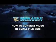 HOW TO CONVERT/COMPRESS VIDEO IN SMALL SIZE (INDONESIA VERSION)