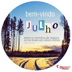 Todos os caminhos são mágicos se nos levam aos nossos sonhos. #PauloCoelho #caminhos #sonhos