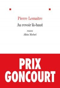 am i looking forward to reviewing 'Au revoir là-haut' by #PierreLemaitre on my blog? #oui