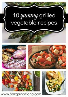 10 Yummy Grilled Vegetable Recipes #recipes