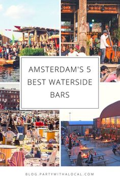 When the sun comes out, the only place you want to be in Amsterdam is by the water. Not difficult considering Amsterdam is a city built on water. But there are some hidden gems that you don't want to miss on a sunny day. Check out our best waterside bars in Amsterdam! Travel in Europe.