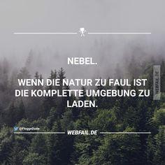 Nebel;)                                                                                                                                                                                 Mehr