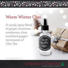 "Warm Winter Chai essential oil room spray from the ""12 Sprays of Christmas"" Make & Take Workshop Kit."