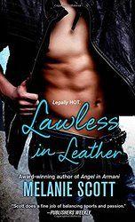 New Release: Lawless in Leather by Melanie Scott