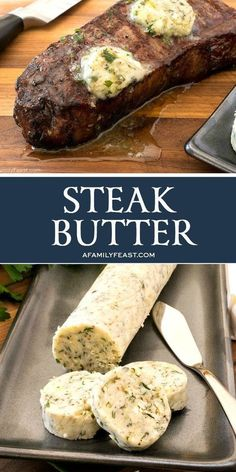 Fresh herbs, lemon and garlic add fantastic flavor to any grilled or pan-seared steak with this easy Steak Butter recipe.