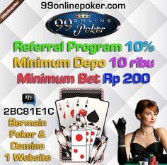 Poker Online : 99onlinepoker adalah Poker Online Terpercaya Seasia dengan Minimal Deposit Termurah, Terbaik & Terpercaya di layani Customer Service 24 Jam  http://99onlinepoker.net/poker-online-terpercaya-seasia/