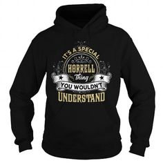 Awesome Tee HORRELL HORRELLYEAR HORRELLBIRTHDAY HORRELLHOODIE HORRELLNAME HORRELLHOODIES  TSHIRT FOR YOU Shirts & Tees