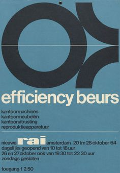 "Poster by Wim Crouwel ""efficiency beurs"". Blue background, white and black typography. #wimcrouwel #blue #graphicdesign"