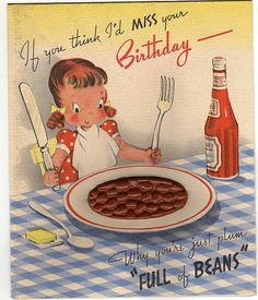 I'd never miss your birthday! #vintage #birthday #cards #cute