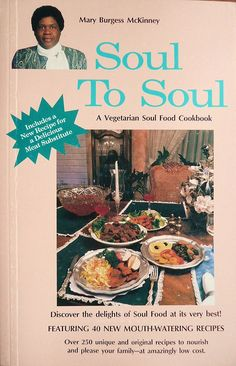 In this insightful and eclectic history adrian miller delves into sought after out of print vegetarian soul food cookbook now available on ebay or at forumfinder Image collections