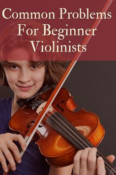 Common Problems For Beginner Violinists…