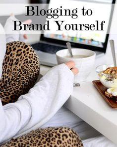 Using blogging to brand yourself #blogging #personalbranding