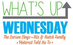 What's Up Wednesday [February edition]