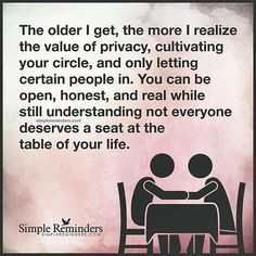 Words of truthful wisdom Great Quotes, Quotes To Live By, Me Quotes, Inspirational Quotes, Motivational Quotes, Quotable Quotes, Daily Quotes, The Older I Get, Simple Reminders