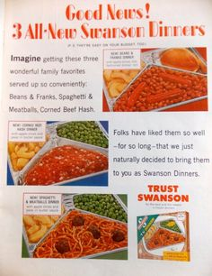 Swanson TV dinner vintage ad, circa 1966. Description from pinterest.com. I searched for this on bing.com/images