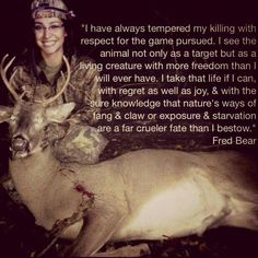 My first bow kill! Thought the Fred Bear quote fit perfectly! Crossbow Hunting, Archery Hunting, Deer Hunting, Archery Bows, Hunting Gear, Hunting Humor, Hunting Quotes, Hunting Stuff, Deer Quotes
