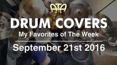 /ATA\ My Favorite Drum Covers This Week According To Adam (9-21-16)