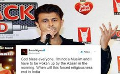Sonu Nigam debate for anti-Islam comments