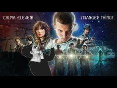 Calma Eleven! - Stranger Things