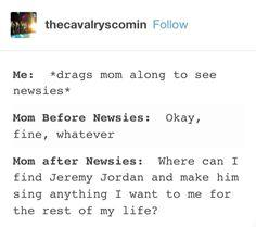 I wish I saw Jeremy in Newsies but Corey's good too