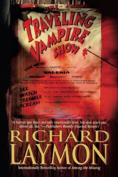 """The Traveling Vampire Show"" by Richard Laymon -- Care to guess where the real vampire is? Hiding in plain sight or just hiding?"