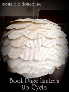 Turn an old lantern into a book page lantern....