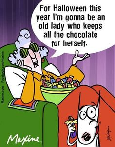 Maxine discussing her Halloween Candy Stash Halloween Jokes, Halloween This Year, Happy Halloween, Halloween Candy, Halloween Ideas, Funny Animal Memes, Funny Quotes, Funny Memes, Qoutes