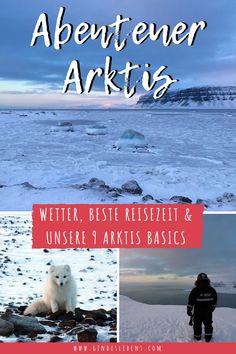 Abenteuer Arktis Spitzbergen Reise - Wetter Spitzbergen, beste Reisezeit und unsere 9 Arktis Basics im Winter. Wie ist das Wetter auf Spitzbergen, wann ist die beste Reisezeit und unsere 9 Arktis Basics, die bei einer Spitzbergen Reise keinesfalls fehlen dürfen. www.gindeslebens.com #Arktis #Abenteuer #Spitzbergen #Longyearbyen Longyearbyen, Places To Go, Wildlife, Around The Worlds, Explore, German, Nature, Travel, Outdoor