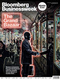 Bloomberg Businessweek Middle East September 16, 2014 edition - Read the digital edition by Magzter on your iPad, iPhone, Android, Tablet Devices, Windows 8, PC, Mac and the Web.