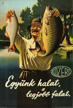 Együnk halat Posters Vintage, Vintage Ads, Vintage Prints, Old Advertisements, Retro Advertising, Dj Yoda, Restaurant Pictures, Polo Design, Ligne Claire