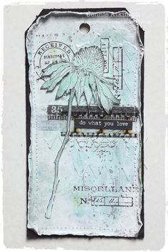 Live The Dream: Do What You Love using Tim Holtz, Ranger, Idea-ology, Sizzix and Stamper's Anonymous products; July 2015