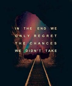 We Only Regret The Chances