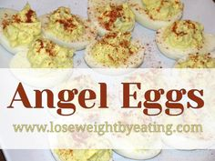 These yummy low calorie deviled eggs are called Angel Eggs. They only takes about 5 minutes and taste wonderful.