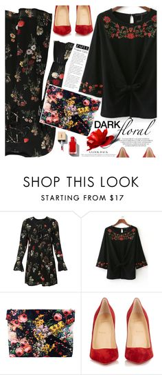 """In Bloom: Dark Florals"" by vanjazivadinovic ❤ liked on Polyvore featuring Christian Louboutin, Sheinside, polyvoreeditorial and darkflorals"