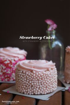 Mini Strawberry Cakes with Strawberry Buttercream @Lynna H