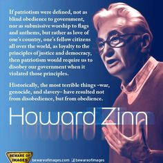 Howard Zinn. Because you can't be neutral on a moving train