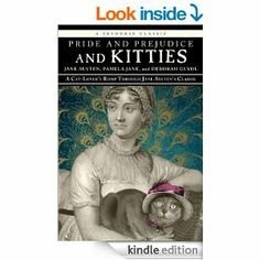 Amazon.com: Pride and Prejudice and Kitties: A Cat-Lover's Romp through Jane Austen's Classic eBook: Jane Austen: Kindle Store